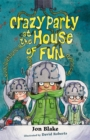 Image for Crazy party at the house of fun
