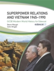 Image for Superpower relations and Vietnam 1945-1990
