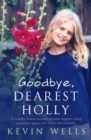 Image for Goodbye, dearest Holly