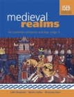 Image for Medieval realms for Common Entrance and Key Stage 3
