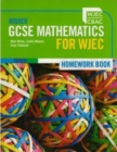 Image for Higher GCSE Mathematics for WJEC : Higher Gcse Mathematics for Wjec Homework Book
