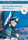 Image for Italy  : the rise of fascism 1915-45