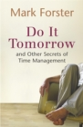 Image for Do it tomorrow  : and other secrets of time management