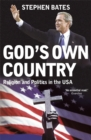Image for God's own country  : power and the religious right in the USA