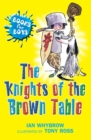 Image for The knights of the Brown Table