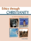 Image for Ethics through Christianity  : for OCR B GCSE religious studies