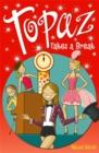 Image for Topaz takes a break
