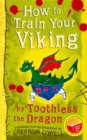 Image for How to Train Your Viking, by Toothless : Translated from the Dragonese by Cressida Cowell