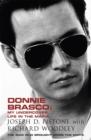 Image for Donnie Brasco  : my undercover life in the mafia
