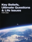 Image for Key Beliefs Ultimate Questions and Life Issues : For AQA