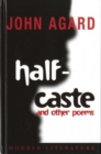 Image for Half-caste and other poems