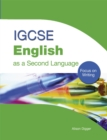 Image for IGCSE English as a second language  : focus on writing
