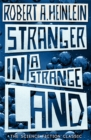 Image for Stranger in a strange land  : the original version of the science fiction classic complete and uncut