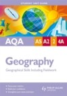 Image for AQA AS/A2 Geography : Geographical Skills Including Fieldwork : Units 2 & 4a