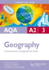 Image for AQA A2 geographyUnit 3,: Contemporary geographical issues : Unit 3