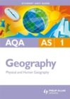 Image for AQA AS geographyUnit 1,: Physical and human geography : Unit 1