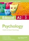 Image for Edexcel A2 psychology student unit guideUnit 3,: Health and sport psychology : Unit 3
