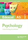 Image for Edexcel AS psychologyUnit 2,: Understanding the individual : Unit 2