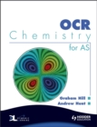 Image for OCR Chemistry for AS : WITH Dynamic Learning Student Edition CD-ROM