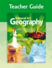 Image for Edexcel A2 Geography Teacher Guide (+CD)