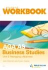 Image for AQA A2 business studiesUnit 2,: Managing a business : Unit 2 : Aqa A2 Business Studies Workbook. Unit 2 Student Workbook