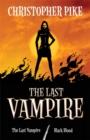 Image for The last vampire : Bks. 1 & 2