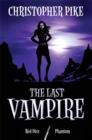 Image for The last vampire : Bks. 3 & 4 : WITH Phantom
