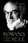 Image for Rowan's rule  : the biography of the Archbishop