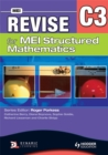 Image for Revise for MEI Structured Mathematics - C3