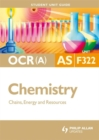 Image for OCR (A) AS chemistryUnit F322,: Chains, energy and resources : Unit 2