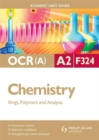 Image for OCR (A) A2 chemistryUnit F324,: Rings, polymers and analysis : Unit F324