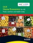 Image for OCR home economics for AS  : food, nutrition and health today