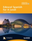Image for Edexcel Spanish for A level: Student's book