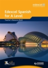 Image for Edexcel Spanish for A Level Teacher's Resource Book