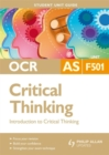 Image for OCR AS critical thinkingUnit F501,: Introduction to critical thinking