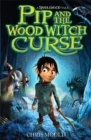 Image for Pip and the wood witch curse
