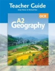 Image for OCR A2 Geography Teacher Guide (+ CD)