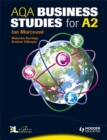 Image for AQA business studies for A2 : Aqa Business Studies for A2. Ian Marcous, Malcolm Surridge, Andrew Gillespie WITH Dynamic Learning S