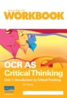 Image for OCR AS critical thinkingUnit 1: Workbook
