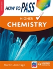 Image for How to pass Higher chemistry