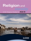 Image for Religion and morality  : GCSE religious studies for AQA B