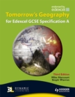 Image for Tomorrow's geography for Edexcel GCSE specification A.