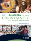 Image for Philosophy through Christianity for OCR B GCSE religious studies