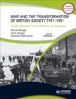 Image for War and the transformation of British society 1931-1951