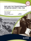 Image for War and the transformation of British society, 1903-1928