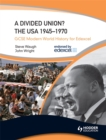 Image for A divided union?  : the USA 1945-70