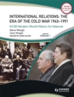 Image for Peace and war  : international relations 1945-1991