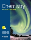 Image for Chemistry for the IB Diploma