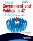Image for Edexcel government and politics for A2  : ideologies