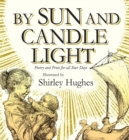 Image for By sun and candlelight  : poetry and prose for all your days